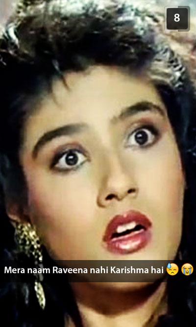 Andaz Apna Apna Raveena tandon Snapchat