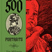 500 Portraits by Tony Millionaire