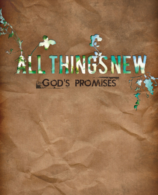 All Things New: God's Promises