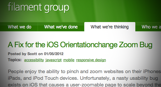 iOS Orientationchange Bug Fix from Scott Jehl