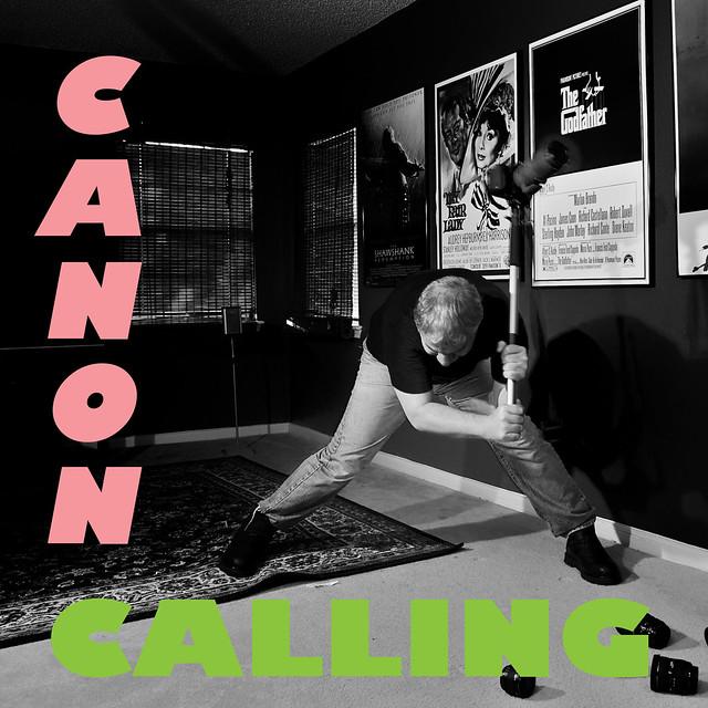 331/365: CANON CALLING