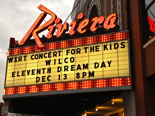 Riviera marquee, Wilco 12/13/2011