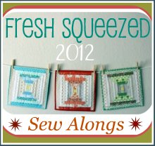 Fresh Squeezed Sew Alongs (2)