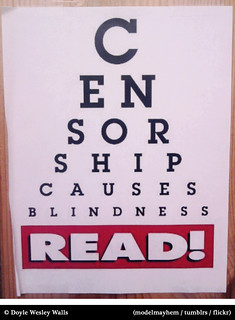 Censorship Causes Blindness: READ!