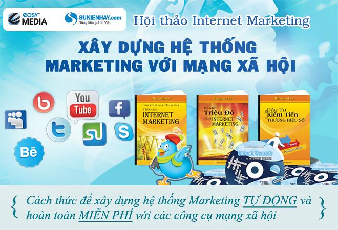Xây dựng hệ thống Marketing với Mạng xã hội (Lần 8)