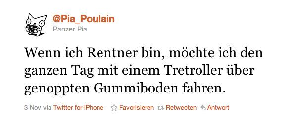 Twitter    Pia_Poulain  Wenn ich Rentner bin  möch ...