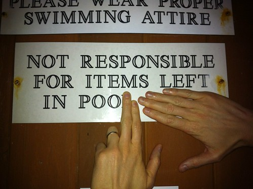 Not Responsible for Items Left in Poo