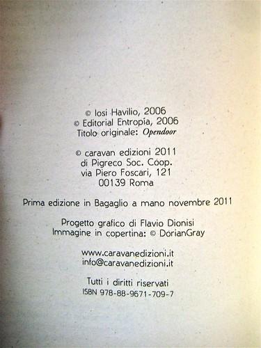 Opendoor, di Iosi Havilio, caravan edizioni 2011; progetto grafico di Flavio Dionisi, ill. di cop. ©DorianGray. colophon (part.), 1