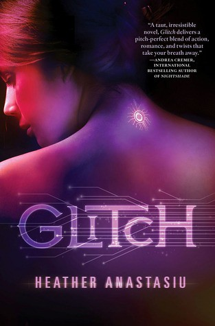 August 7th 2012 by St. Martin's Griffin                 Glitch (Glitch #1) by Heather Anastasiu