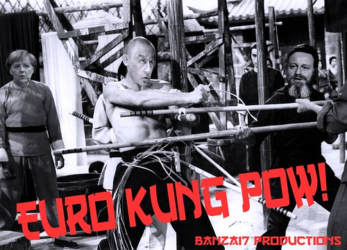EURO KUNG POW! by Colonel Flick