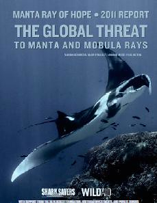 Manta Ray of Hope: The Global Threat to Manta and Mobula Ray