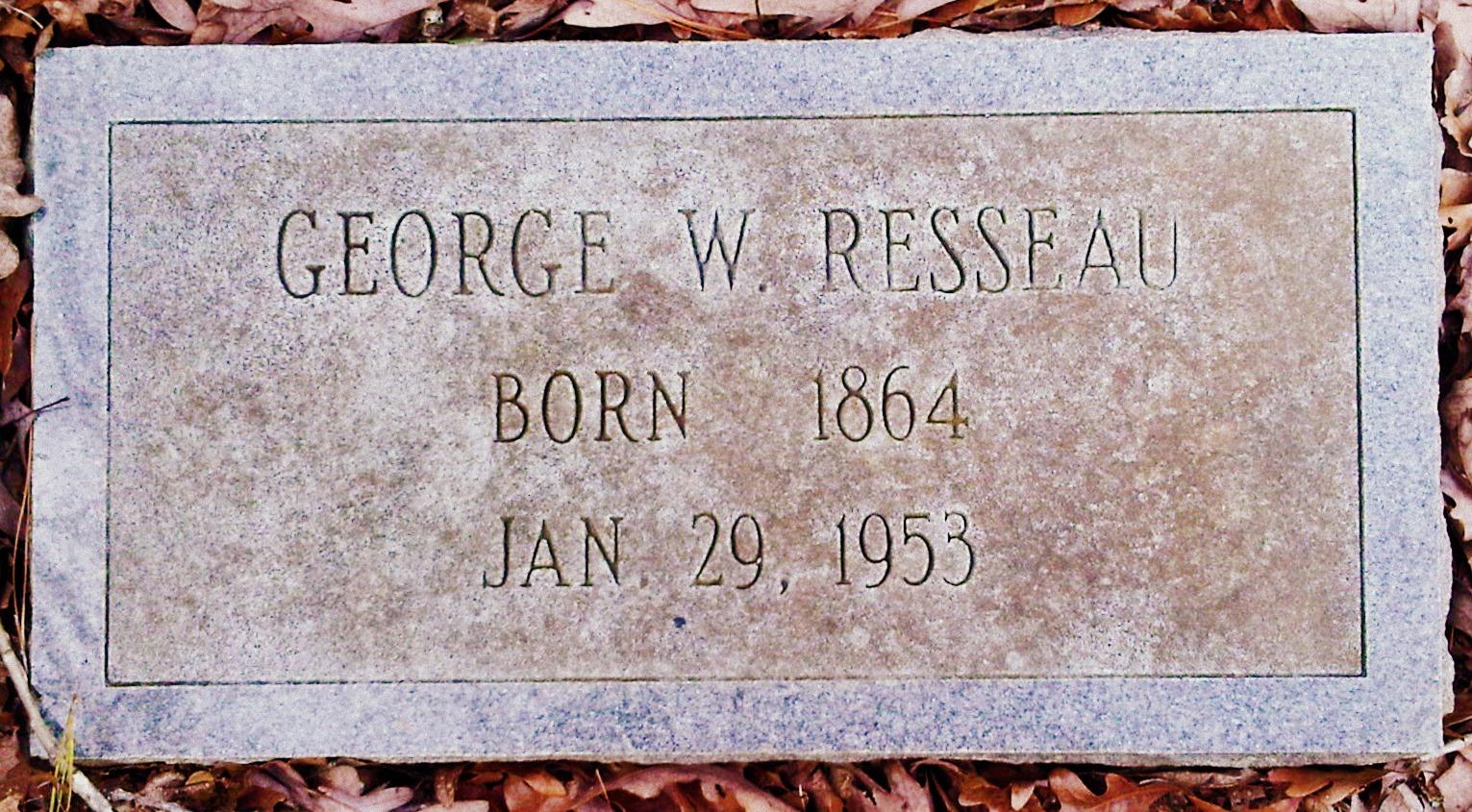George W Resseau