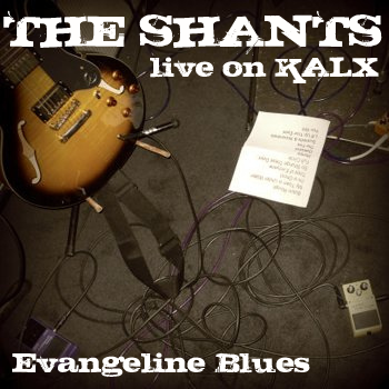 The Shants - Evangeline Blues live on KALX mp3