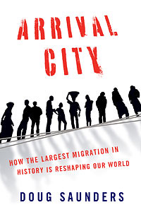 Book cover, Arrival City by Doug Saunders