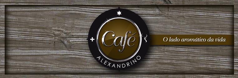 Café Alexandrino - O lado aromático da vida