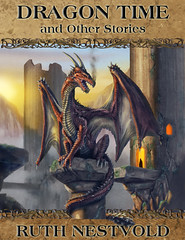 Story Collection: Dragon Time and other stories