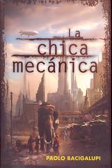 Paolo Bacigalupi, La chica mecánica