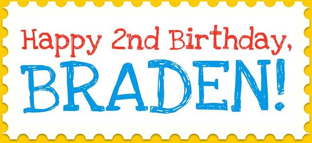 Happy Birthday, Braden!