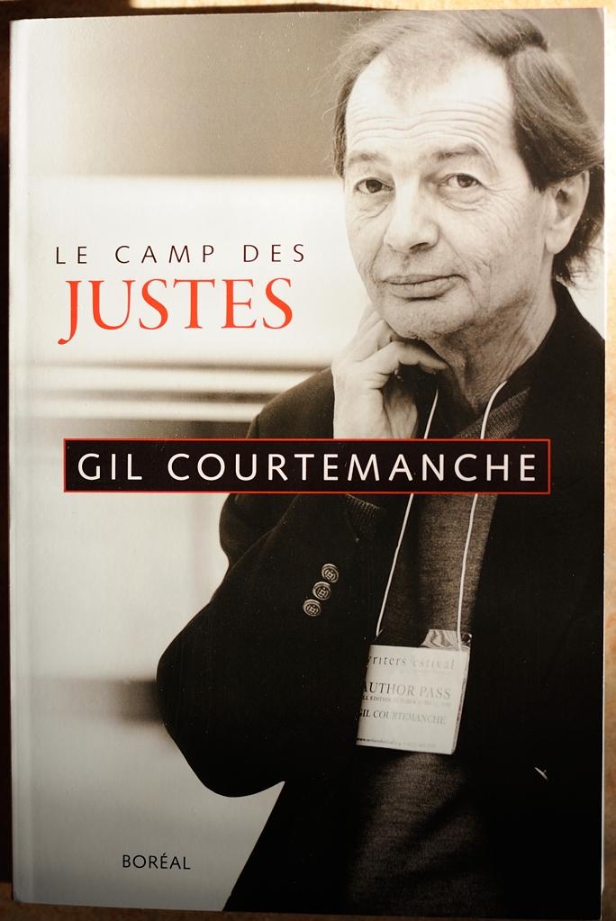 Gil Courtemanche - Le Camp des Justes