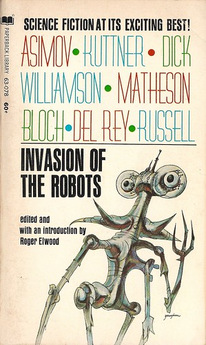Roger Elwood (ed) - Invasion of the Robots (Paperback Library 1969)