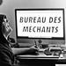 BureaudesMéchants by Dwam