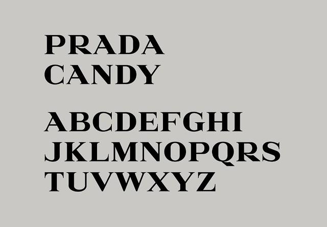 Prada Candy Typeface by Gareth Hague