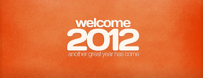 Welcome 2012!