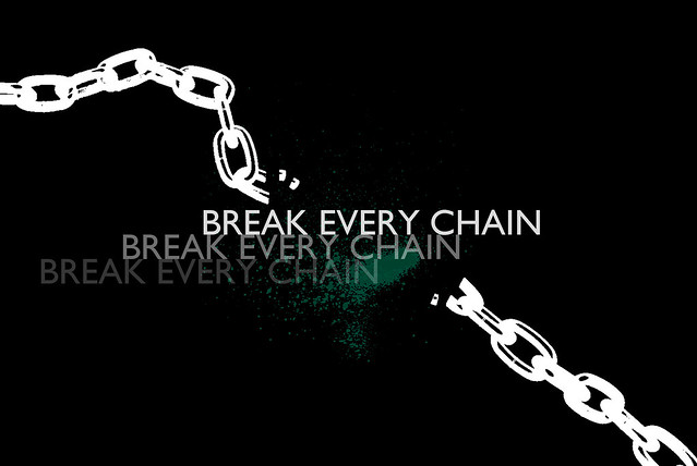 breaking free of the chains and We have all been in bondage of some kind in our lives, some of us still are we have become slaves of bondage to a variety of things in our everyday lives it can be alcohol, drugs, hate, jealousy, or any other thing that keeps you separated from the lo.