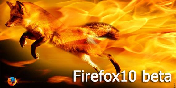 Firefox 10 beta ดาวน์โหลดได้แล้ว ปรับปรุงหน้าตาใหม่ด้วย