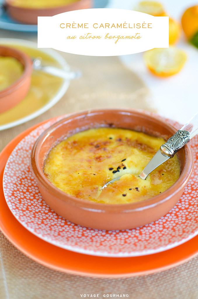 """Crème """"brûlée"""" caramélisée au citron bergamote"""