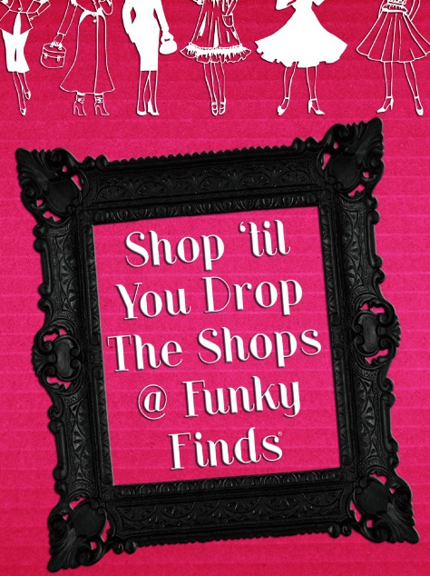 The Shops @ Funky Finds