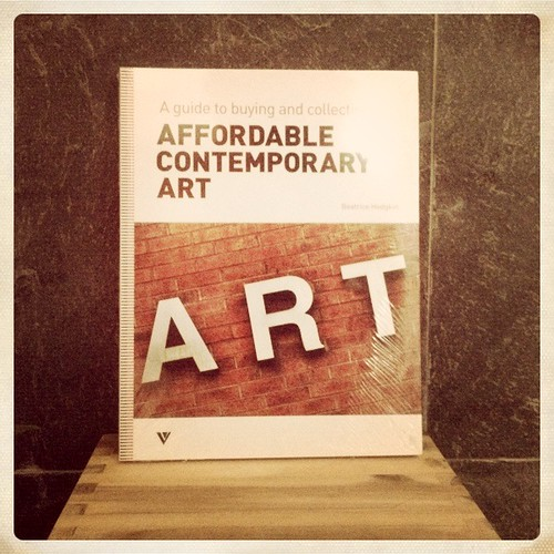 """""""A GUIDE TO BUYING AND COLLECTING AFFORDABLE CONTEMPORARY ART"""" BY Beatrice Hodgkin."""