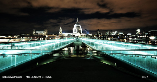 06_JUNE - MILLENIUM BRIDGE