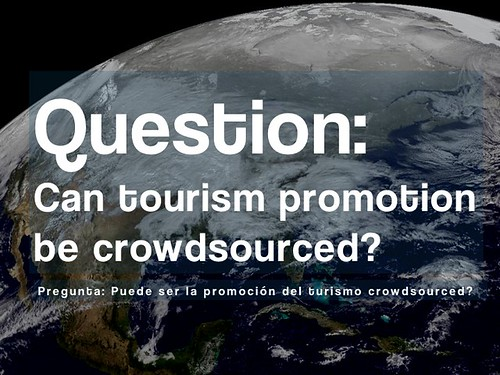 Question: Can tourism promotion be crowdsourced?
