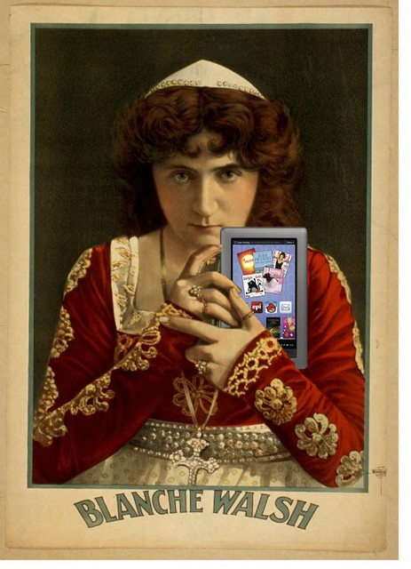 Blanche Walsh as Juliet, with her NOOK Color eReader