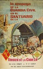 La epopeya de la Guardia Civil en el santuario de la Virgen de la Cabeza.