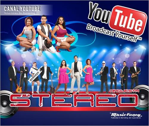 Canal YouTube - ORQUESTA STEREO 2012