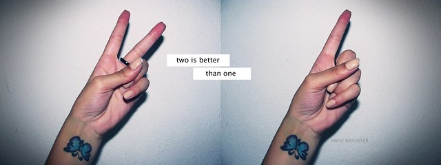 Two is better than one / 5 dias.