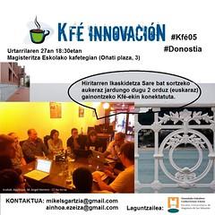 Kfé Innovación #kfe05 Donostia 2012