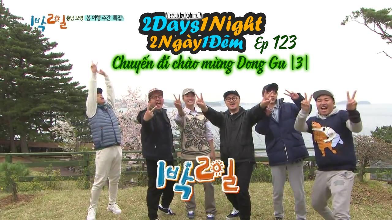[Vietsub] 2 Days 1 Night Season 3 Tập 123