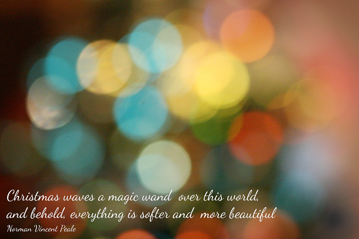 Christmas waves a magic wand over this world, and behold, everything is softer and more beautiful. ~ Norman Vincent Peale