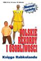 Polskie Rekordy i Osobliwości - rocznik 6