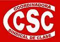 8. Coordinadora Sindical de Clase Coordinadora Sindical de Clase (CSC)