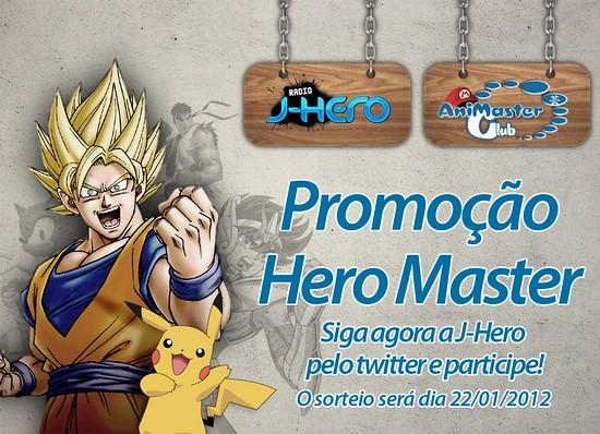 Promoção Hero Master