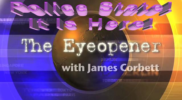 James_Corbett_Eye_Opener_Police_State_01
