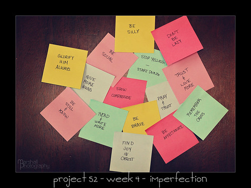 Project 52 - Week 4 - Imperfection