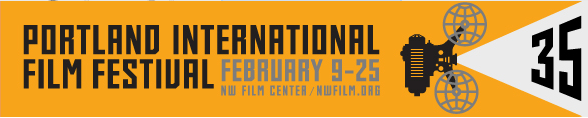 The Portland International Film Festival, February 9-25, NW Film Center, NWFilm.org.