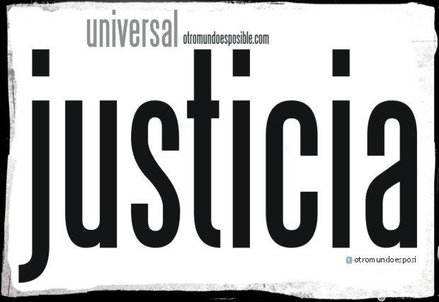 justicia universal | otromundoesposible.com