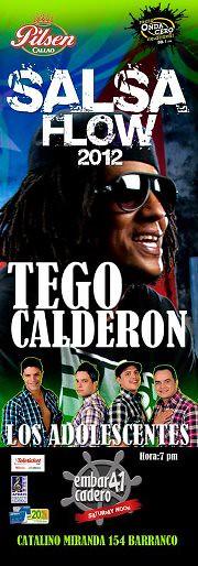 Salsa Flow 2012 - Tego Calderón - Los Adolescentes - C.C. Embarcadero 41