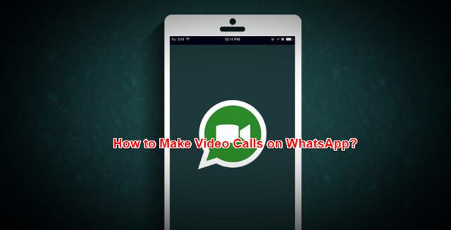make_video_calls_on_whatsapp